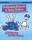 Challenging Behavior in Young Children: Understanding, Preventing and Responding Effectively Cover Image