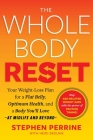 The Whole Body Reset: Your Weight-Loss Plan for a Flat Belly, Optimum Health & a Body You'll Love at Midlife and Beyond Cover Image