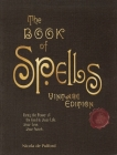 The Book of Spells: Vintage Edition: Bring the Power of the Good to Your Life, Your Love, Your Work, and Your Play Cover Image
