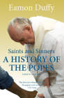Saints and Sinners: A History of the Popes Cover Image