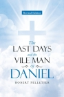The Last Days and The Vile Man of Daniel Cover Image