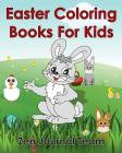 Easter Coloring Books For Kids: 2016 Easter Coloring Pages For Hours Of Fun For Children Of All Ages Cover Image