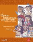 Ópatas, Tarahumaras, Yaquis y Seris Cover Image