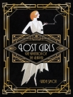 Lost Girls: The Invention of the Flapper Cover Image