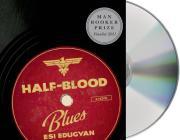 Half-Blood Blues: A Novel Cover Image