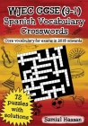 WJEC GCSE (9-1) Spanish Vocabulary Crosswords: 72 crossword puzzles covering core vocabulary for exams in 2018 onwards Cover Image