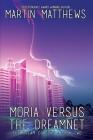 Moria Versus the Dreamnet Cover Image