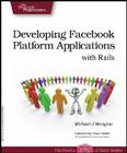 Developing Facebook Platform Applications with Rails Cover Image