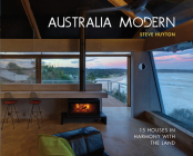Australia Modern: 15 Houses in Harmony with the Land Cover Image