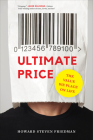 Ultimate Price: The Value We Place on Life Cover Image