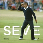 Seve: His Life Through the Lens Cover Image