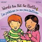 Words Are Not for Hurting / Las palabras no son para lastimar (Best Behavior® Paperback Series) Cover Image