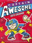 Captain Awesome Gets Crushed Cover Image