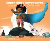 Super Ada's Adventures: Time To Save The Ocean Cover Image