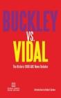 Buckley vs. Vidal: The Historic 1968 ABC News Debates Cover Image