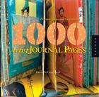 1,000 Artist Journal Pages: Personal Pages and Inspirations (1000 Series) Cover Image