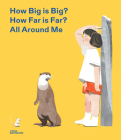 How Big Is Big? How Far Is Far? All Around Me Cover Image