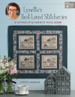 Lynette's Best-Loved Stitcheries: 13 Cottage-Style Projects You'll Adore Cover Image