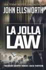 La Jolla Law: Thaddeus Murfee Legal Thriller Series Book Thirteen Cover Image