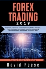 Forex Trading: Beginner's guide to the best Swing and Day Trading Strategies, Tools, Tactics and Psychology to profit from outstandin Cover Image
