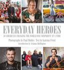 Everyday Heroes: 50 Americans Changing the World One Nonprofit at a Time Cover Image
