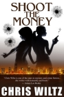 Shoot the Money Cover Image