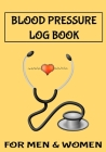 Blood Pressure Log Book for Men & Women: 7 x 10 53 Week Daily Blood Pressure Notebook and Heart Rate Tracker Notepad Stethoscope Cover (54 Pages) Cover Image