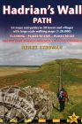 Hadrian's Wall Path: 64 Large-Scale Walking Maps & Guides to 29 Towns & Villages - Planning, Places to Stay, Places to Eat Cover Image