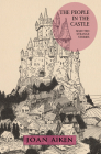 The People in the Castle: Selected Strange Stories Cover Image