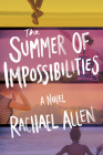 The Summer of Impossibilities Cover Image