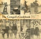 Cowgirl's Cookbook: Recipes for Your Home on the Range Cover Image