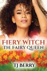 Fiery Witch: The Fairy Queen Cover Image