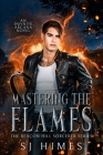 Mastering the Flames Cover Image