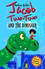 Jacob Two-Two and the Dinosaur Cover Image