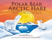 Polar Bear, Arctic Hare: Poems of the Frozen North Cover Image