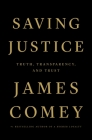 Saving Justice: Truth, Transparency, and Trust Cover Image
