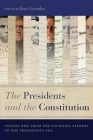 The Presidents and the Constitution, Volume One: From the Founding Fathers to the Progressive Era Cover Image