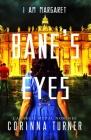 Bane's Eyes (I Am Margaret #4) Cover Image