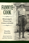 Fannye Cook: Mississippi's Pioneering Conservationist Cover Image