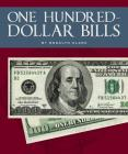 One Hundred-Dollar Bills (All about Money) Cover Image