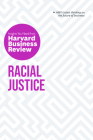 Racial Justice: The Insights You Need from Harvard Business Review Cover Image