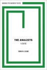 The Analects: A Guide Cover Image