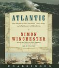 Atlantic CD: Great Sea Battles, Heroic Discoveries, Titanic Storms,and a Vast Ocean of a Million Stories Cover Image