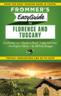 Frommer's Easyguide to Florence and Tuscany (Easy Guides) Cover Image