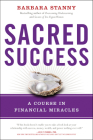 Sacred Success: A Course in Financial Miracles Cover Image