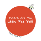 Where Are You Little Red Ball? Cover Image