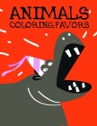 Animals coloring Favors: Baby Funny Animals and Pets Coloring Pages for boys, girls, Children Cover Image