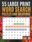 55 Large Print Word Search Puzzles and Solutions: Activity Book for Adults and kids - Large Print Word Find Puzzles for Adults & Seniors ( Find Words Cover Image