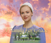 A Family for Gracie (Amish of Pontotoc #3) Cover Image