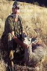 So You Want to Hunt Deer A beginner's guide for the necessary steps to start deer hunting Cover Image